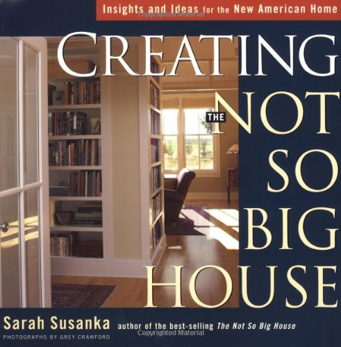 Sarah Susanka. Tiny House Movement