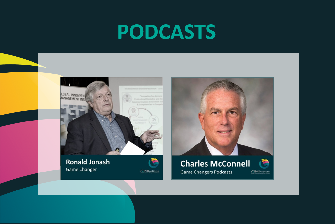 Podcasts Game Changers - global innovation management institute